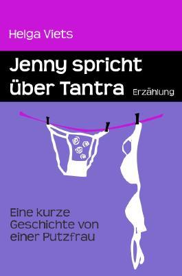 Jenny spricht über Tantra