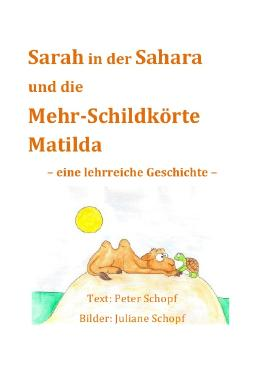 Sarah in der Sahara und die Mehr-Schildkörte Matilda