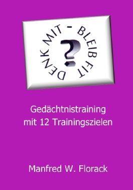 Gedächtnistraining mit 12 Trainingszielen