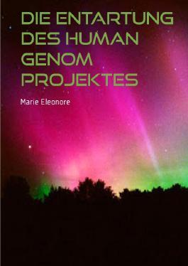 Die Entartung des Human Genom Projektes