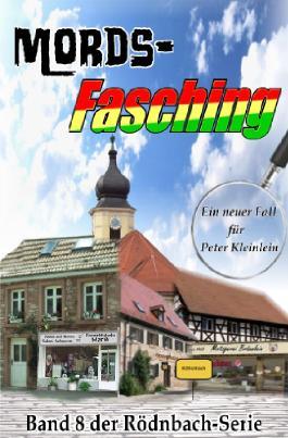 Die Rödnbach-Morde / Mords-Fasching