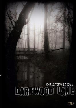 Darkwood Lane