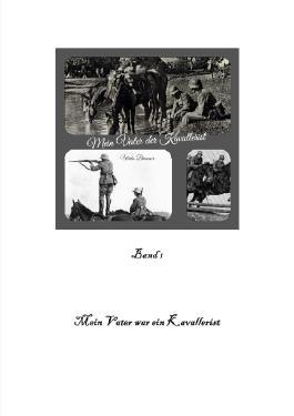 Mein Vater war ein Kavallerist band 1 / Mein Vate war ein Kavallerist