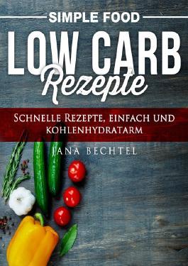 Simple Food / Simple Food - Low Carb Rezepte