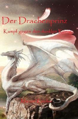 Drachenprinz / Der Drachenprinz