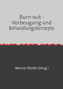 Sammlung infoline / Burn-out - Vorbeugung und Behandlungskonzepte