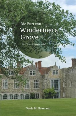 Olivia Lawrence-Fälle / Die Furt von Windermere Grove