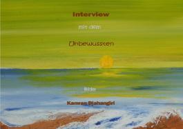 Interview mit dem Unbewussten