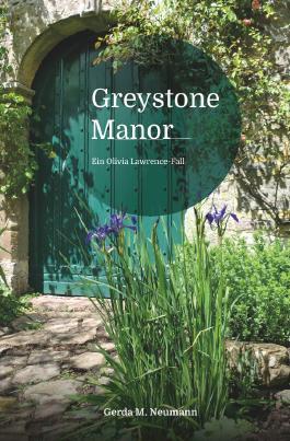 Olivia Lawrence-Fälle / Greystone Manor