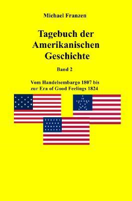 USA / Tagebuch der Amerikanischen Geschichte Band 2