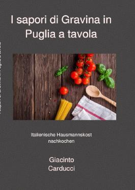 I sapori di Gravina in Puglia a tavola