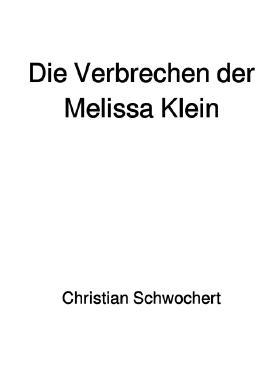 Die Verbrechen der Melissa Klein