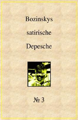 Bozinskys satirische Depesche