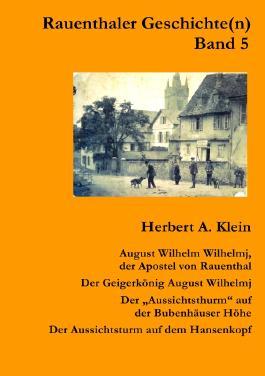 Rauenthaler Geschichte(n) / August Wilhem Wilhelmj