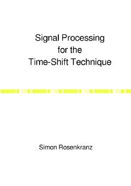 Signal Processing for the Time-Shift Technique
