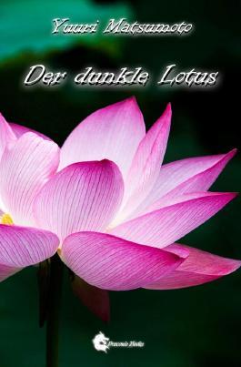 Der dunkle Lotus
