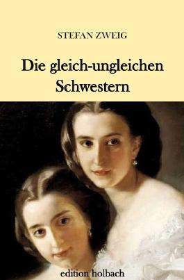 Die gleich-ungleichen Schwestern