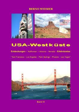 Entdeckungs-und Erlebnisreisen / USA-Westküste