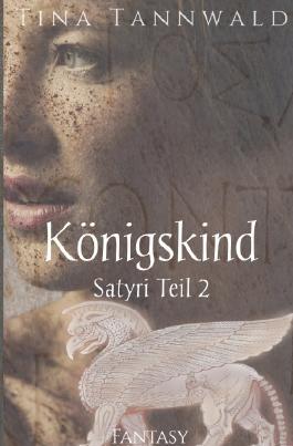 Satyri / Königskind