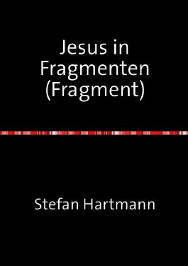 Jesus in Fragmenten (Fragment)