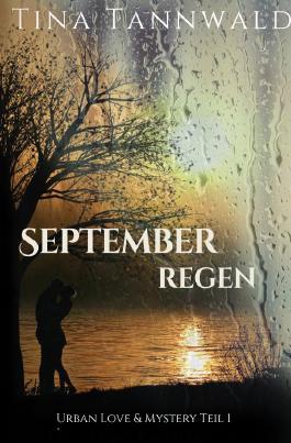 Urban Love & Mystery / Septemberregen