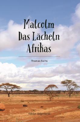 Malcolm - Das Lächeln Afrikas