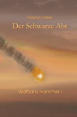 Wathans Hammer / Der Schwarze Abt