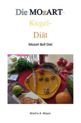 Die Mozartkugel-Diät