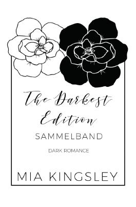 The Darkest Edition