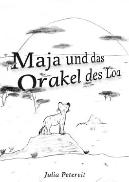 Maja und das Orakel des Loa