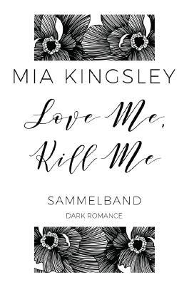 Love Me, Kill Me