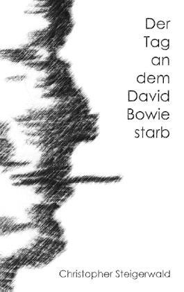 Der Tag an dem David Bowie starb