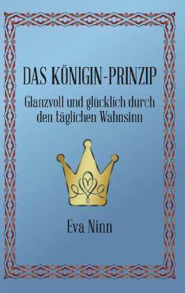 Das Königin-Prinzip