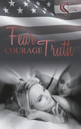 Fear, Courage, Truth