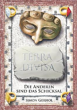 Terra Divisa: Die Anderen sind das Schicksal