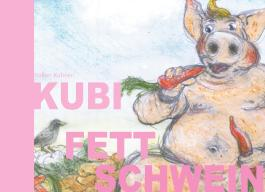 Kubi Fettschwein