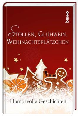 Stollen, Glühwein, Weihnachtsplätzchen