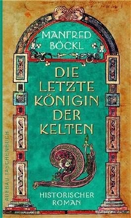 Die letzte Königin der Kelten
