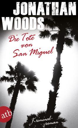 Die Tote von San Miguel