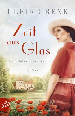 Zeit Aus Glas Von Ulrike Renk Bei Lovelybooks Historischer Roman