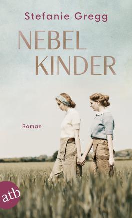 Nebelkinder Von Stefanie Gregg Bei Lovelybooks Historischer Roman