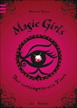 Magic Girls - Der verhängnisvolle Fluch