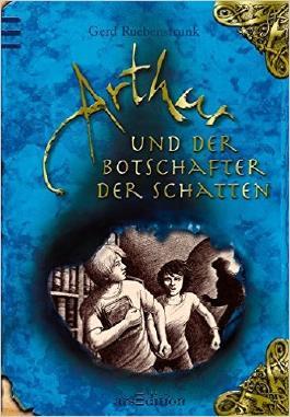 Arthur und der Botschafter der Schatten