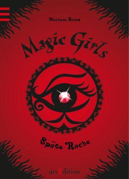 Magic Girls 6: Späte Rache