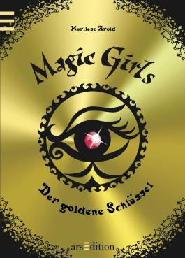 Magic Girls, Band 10: Der goldene Schlüssel