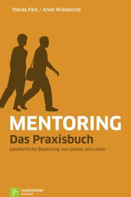Mentoring - Das Praxisbuch