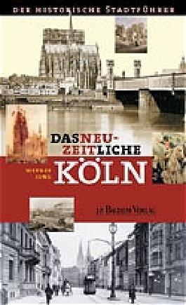 Das neuzeitliche Köln