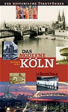 Das moderne Köln