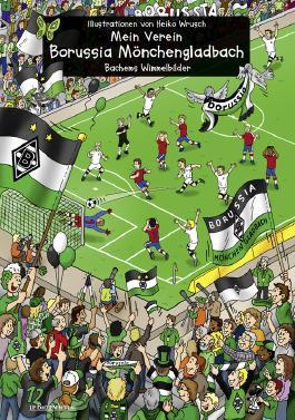Mein Verein Borussia Mönchengladbach