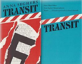 Bibliothek Exilliteratur: Transit, 2 Bände (Bd. 1: Anna Seghers: Transit, Roman. Bd 2: Hans-Albert Walter: Anna Seghers' Metamorphosen. Transit Erkundungsversuche in einem Labyrinth)